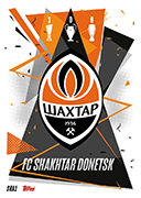 Match Attax 2021 Shakhtar Donetsk Cards